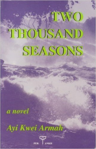 Armah, Ayi Kwei, Two Thousand Seasons
