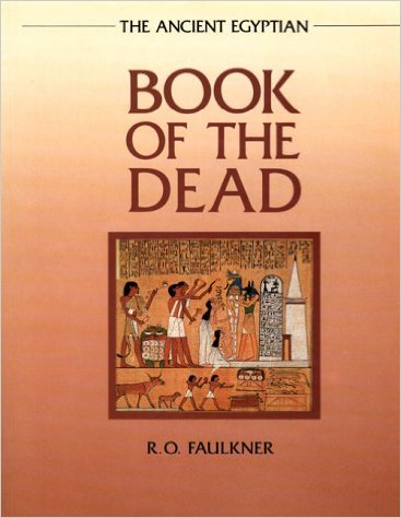 Faulkner, Raymond O., The Egyptian Book of the Dead. (2008)