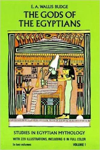 Budge, E.A. Wallis, The Gods of the Egyptians Vols. I-II